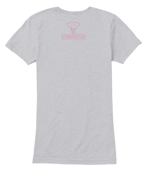 Atonofelefun Heather Grey T-Shirt Back