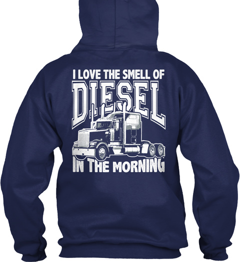 I Love The Smell Of Diesel In The Morning Navy Sweater Back