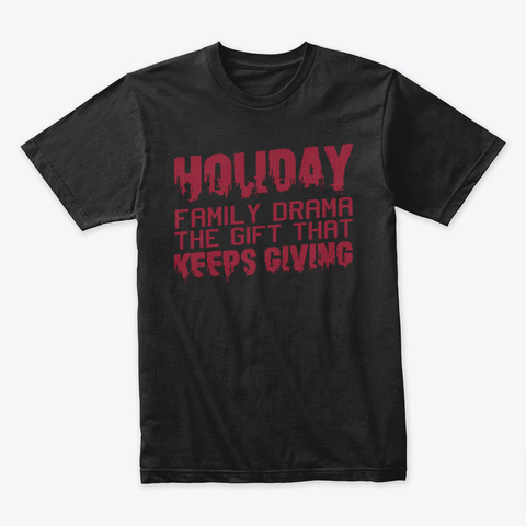 Funny Thanksgiving Holiday Gift Black T-Shirt Front