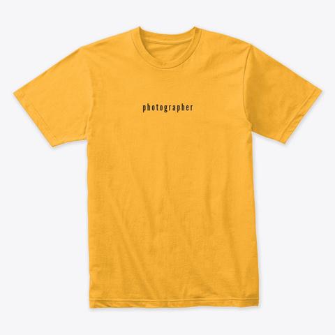 Photographer Tee Gold T-Shirt Front