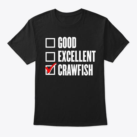 Crawfish Good Excellent Vintage Cajun Fe Black T-Shirt Front