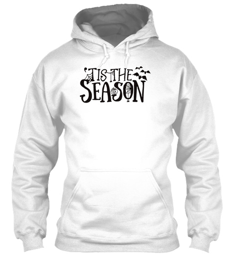 Tis The Season Halloween Holiday T Shirt White T-Shirt Front