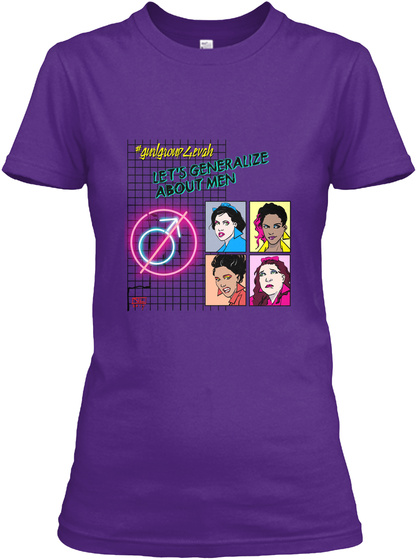 Girlgroup 4evah Let's Generalize About Men Purple T-Shirt Front