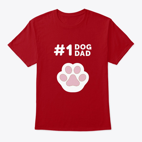 Number 1 Dog Dad: Gift For Dog Fathers Deep Red T-Shirt Front