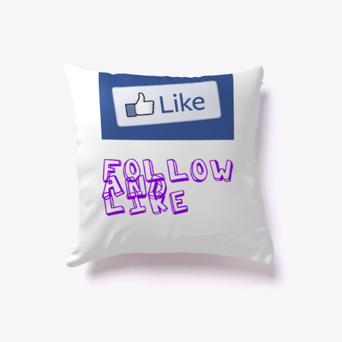 Follow Me And Like White T-Shirt Front