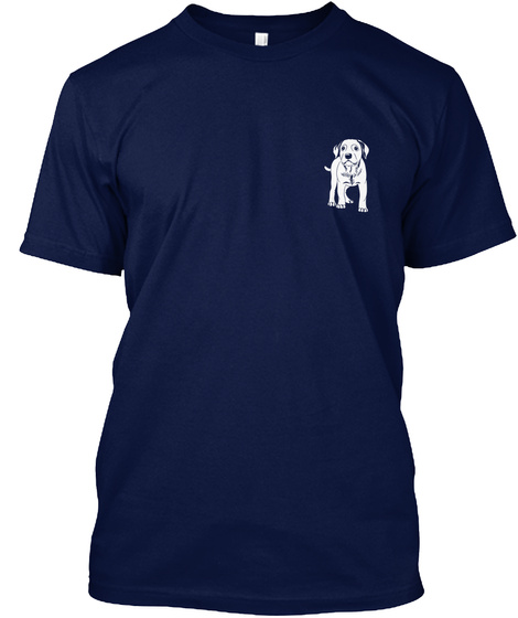 Dog   Don't Mess With... Navy T-Shirt Front