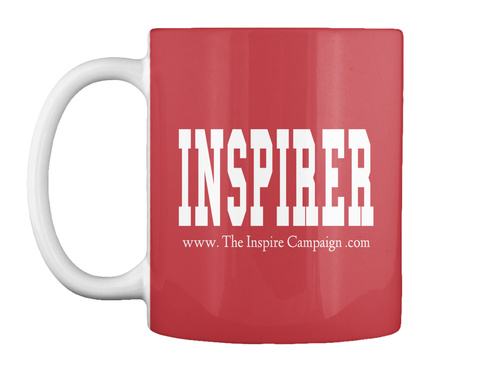 Inspirer Www. The Inspire Campaign .Com Bright Red Mug Front
