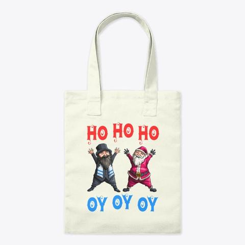 Ho Ho Ho Oy Oy Oy Funny Christmas Santa  Natural T-Shirt Front