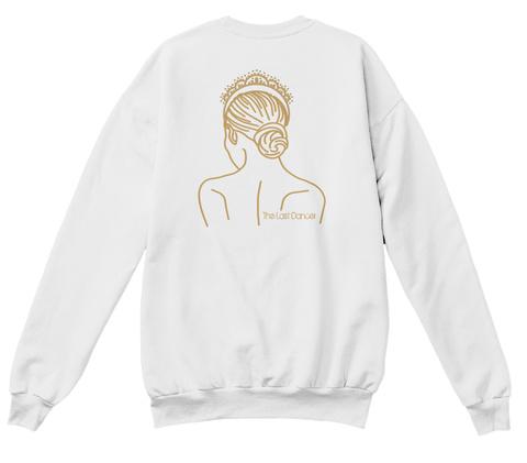 The Last Dancer White  T-Shirt Back