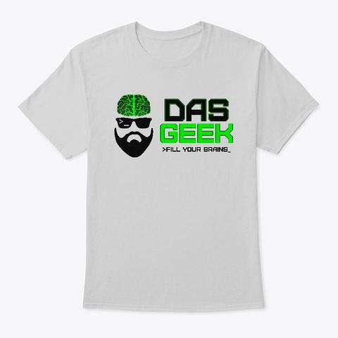 Das Geek T Shirt Light Steel T-Shirt Front