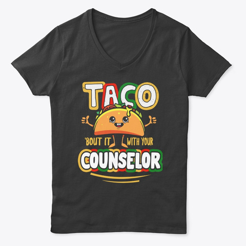 Counselor   Taco About Classic T Shirt ! Black T-Shirt Front