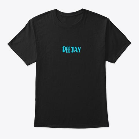 Deejay  Black T-Shirt Front