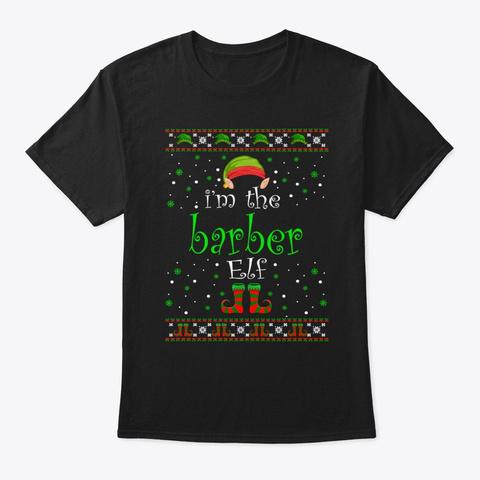Barber Elf Gift Ugly Christmas Black T-Shirt Front
