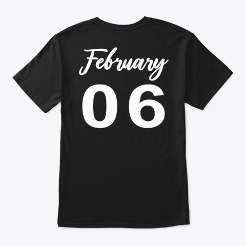 February 6   Aquarius Black T-Shirt Back