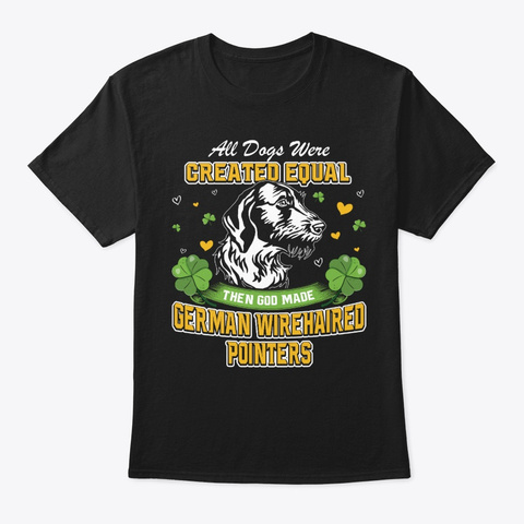 St Patricks German Wirehaired Pointers Black T-Shirt Front