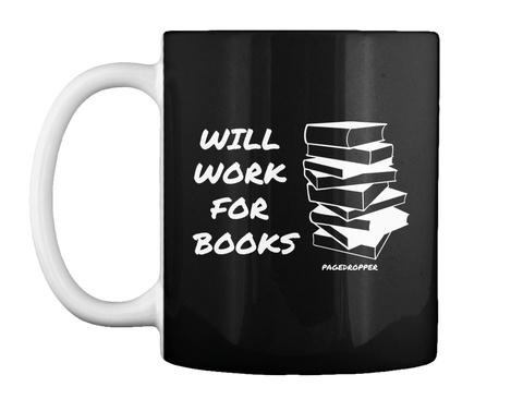 Will  Work  For  Books Pagedropper Black T-Shirt Front