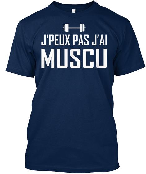 J'peux Pas J'ai Muscu Navy T-Shirt Front
