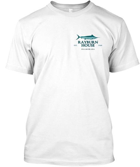 Rayburn House Est. 1968 Islamorada White T-Shirt Front
