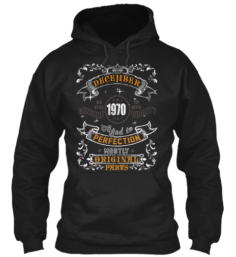 1970   December Aged To Perfection Black T-Shirt Front
