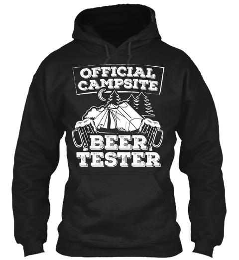 Official Campsite Beer Tester  Black T-Shirt Front
