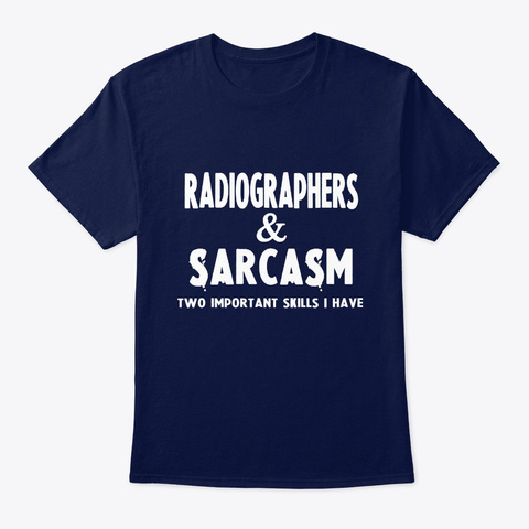 Gifts For Radiographerss  Navy T-Shirt Front
