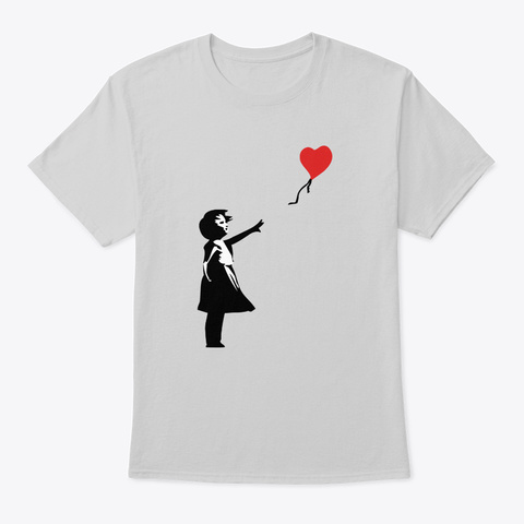 Banksy Letting Love Go Balloon Girl Light Steel T-Shirt Front