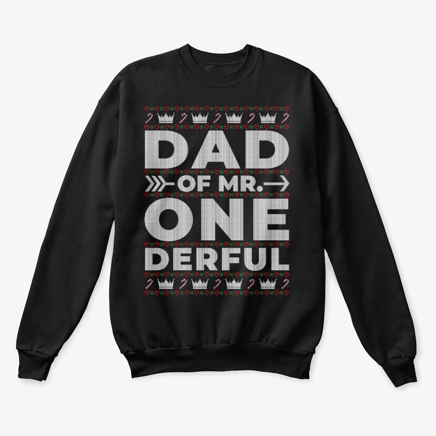 Dad of Mr Onederful Ugly Christmas Unisex Tshirt