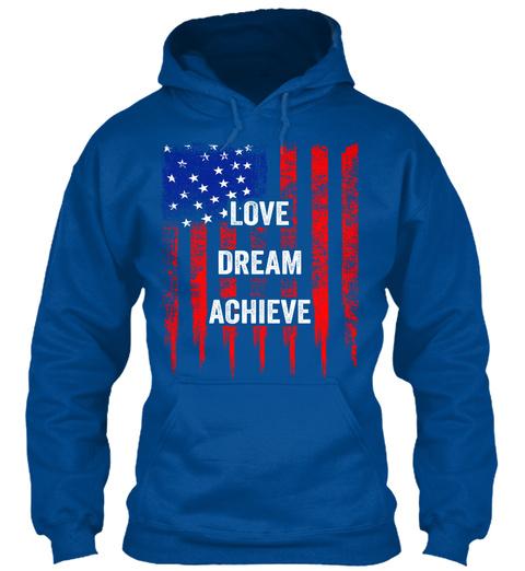 Love Dream Achieve Royal Sweatshirt Front