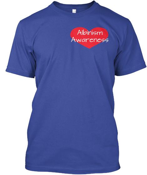 Albinism%0 A Awareness Deep Royal T-Shirt Front