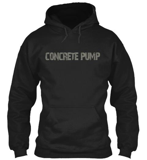 Concrete Pump Black Sweatshirt Front