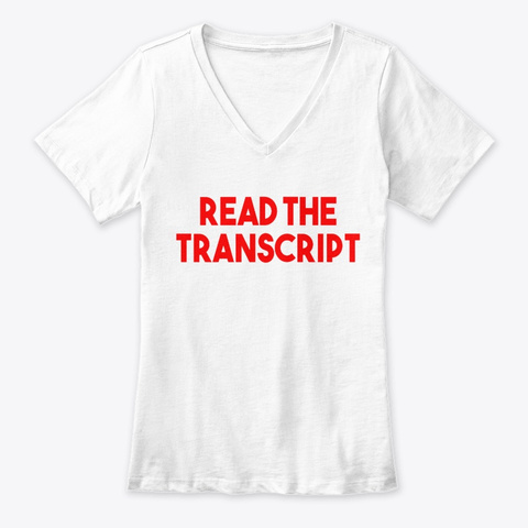 Read The Transcript Red Text Shirt White T-Shirt Front