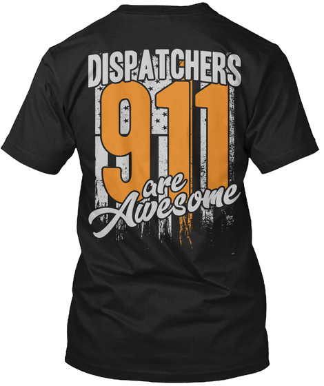 911 Dispatchers Are Awesome Unisex Tshirt