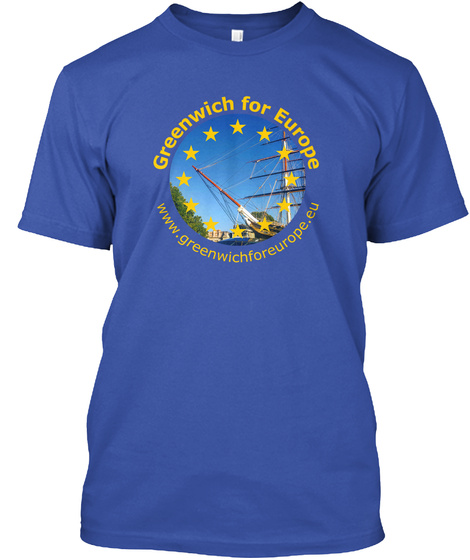 Greenwich For Europe Www.Greenwichforeurope.Eu Royal T-Shirt Front