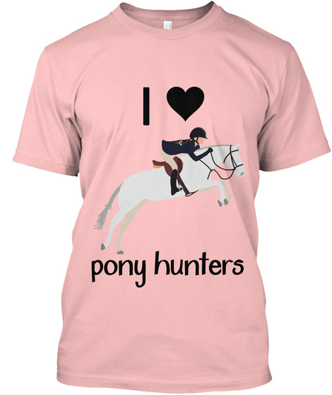 I Love Pony Hunters Pale Pink T-Shirt Front
