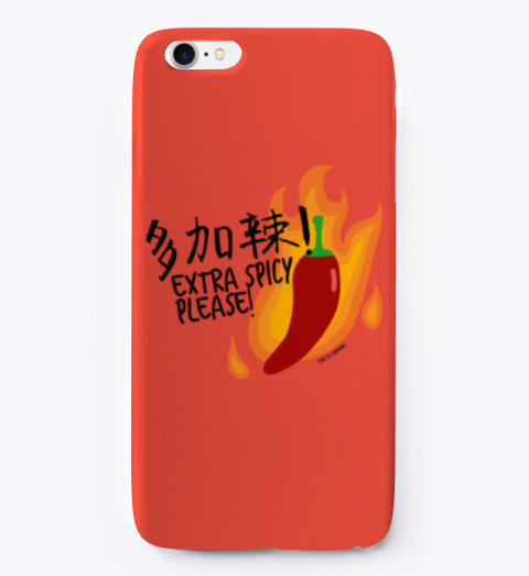 Extra Spicy Phone Case Red T-Shirt Front