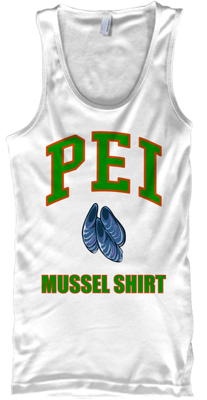 4ee9bdbce Pei Mussel Shirt! - pei mussel shirt Products from Cool Tees ...