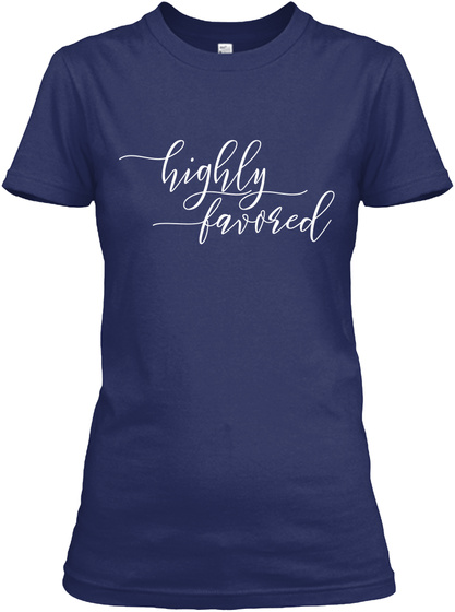Highly Favored Midnight Navy Women's T-Shirt Front