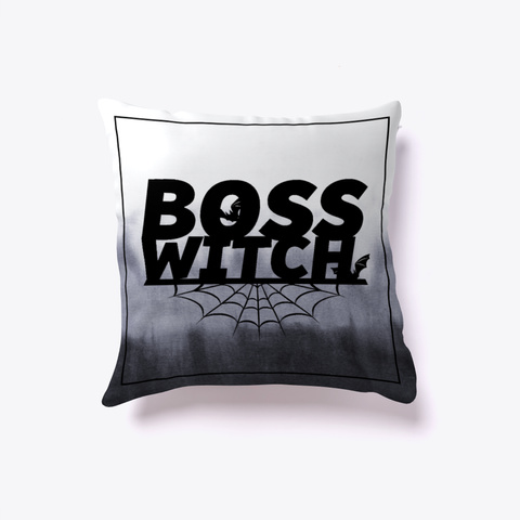Boss Witch Pillow   Swell Kept White T-Shirt Front