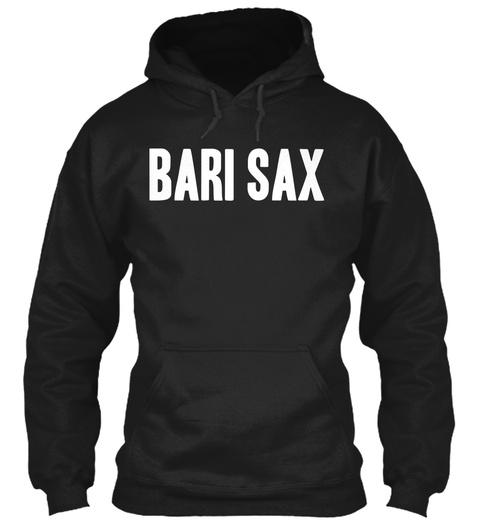 Bari Sex Black Sweatshirt Front
