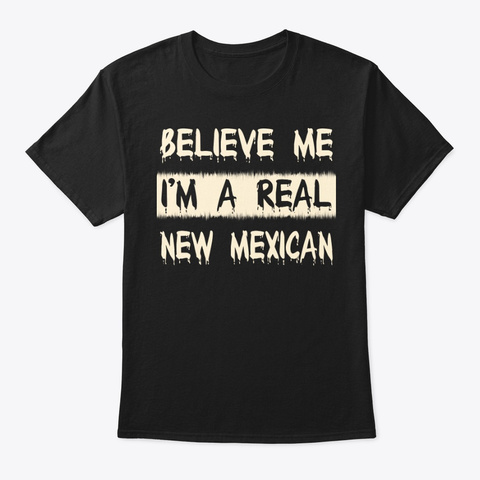 Real New Mexican Tee Black T-Shirt Front