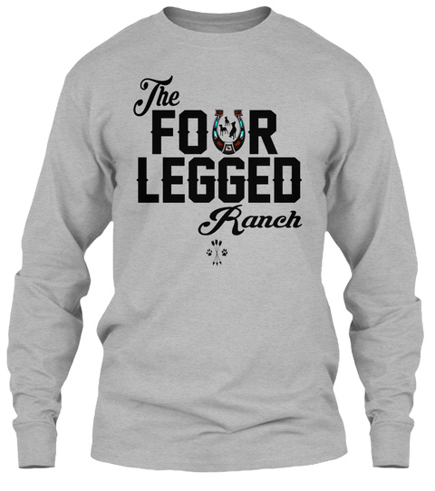 The Four Legged Ranch Sport Grey Long Sleeve T-Shirt Front