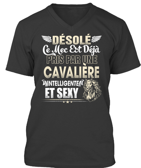 Desole Cemec Est Deja Pris Par Une Cavaliere Intelligente Et Sexy Black T-Shirt Front