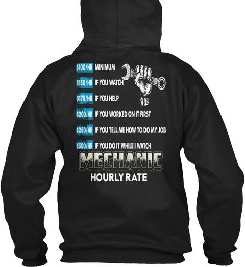 Mechanic Hourly Rate ! Black T-Shirt Back