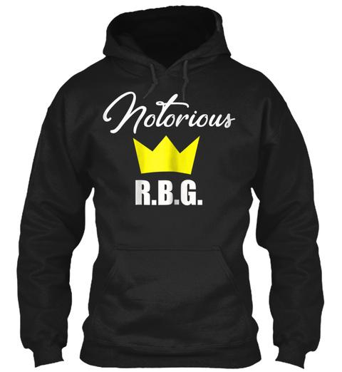 The Notorious R.B.G.   Ruth Bader Ginsnu Black T-Shirt Front