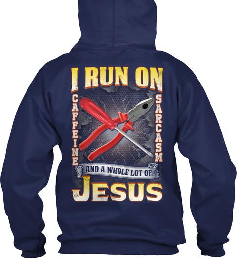 Electrician Run On Caffeine N Sarcasm Navy T-Shirt Back
