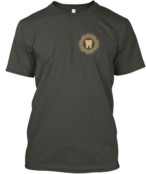 Man With Dentistry Skills Smoke Gray T-Shirt Front