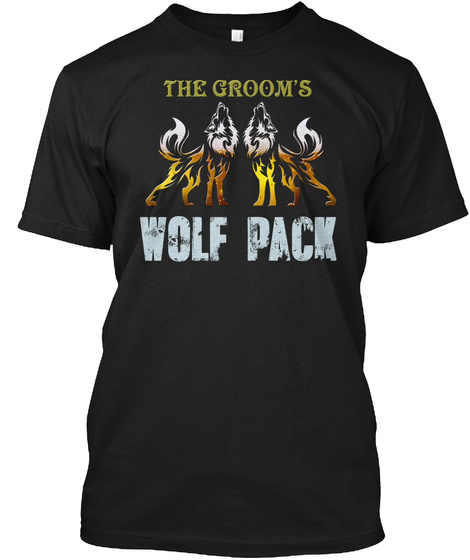 Beer The Groom S Wolf Pack Bachelor Part Black T-Shirt Front