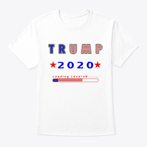 Trump 2020   Election Day 2020 White T-Shirt Front