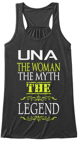 Una The Women The Myth The Legend Dark Grey Heather T-Shirt Front
