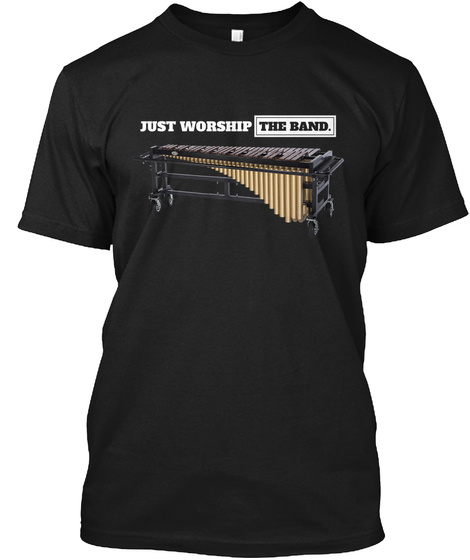 Just Worship The Band Black T-Shirt Front